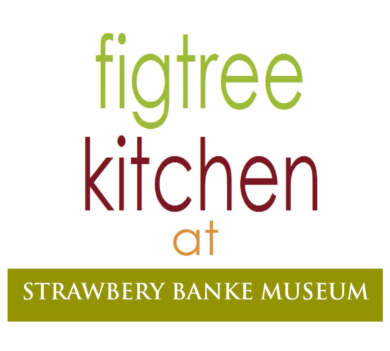 Welcome to Figtree Kitchen Cafe at Strawbery Banke.